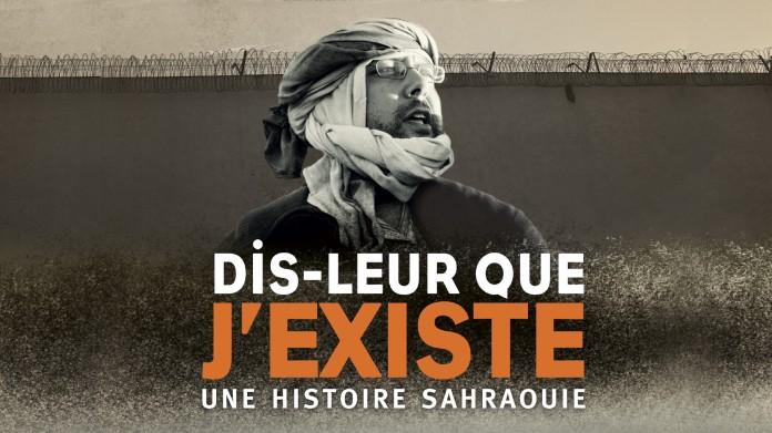Dis-leur que j'existe, une histoire sahraouie