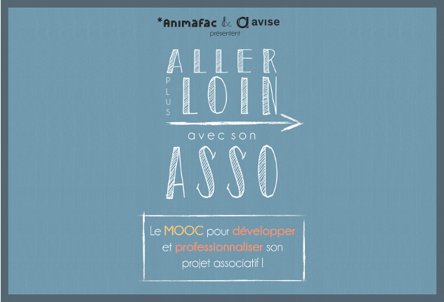 Le MOOC pour développer et professionnaliser votre projet associatif.