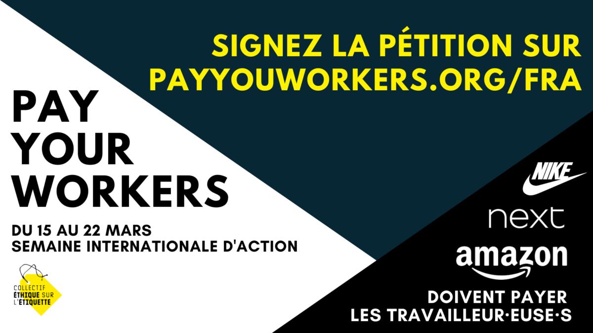 Collectif Ethique sur l'Etiquette – Campagne Pay your workers